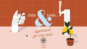 I'm Feling Supersonic – Give me gin & Tonic (On Tap!)
